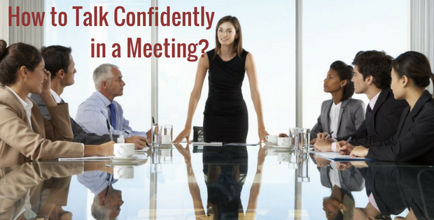 How to Talk Confidently in a Meeting?