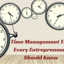 Time Management Tips every Entrepreneurs should know