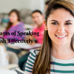 Advantages of Speaking English Effectively